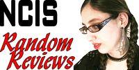 NCIS Random Reviews with InherentlyRandom