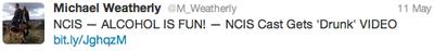 "Michael Weatherly ""Tweet"" on Twitter 5/11/12"