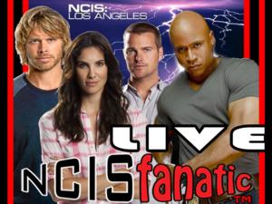 NCISfanatic LIVE Webcast — Monday MAY 18 2015 — Webcast before the NCIS: LOS ANGELES Season Finale