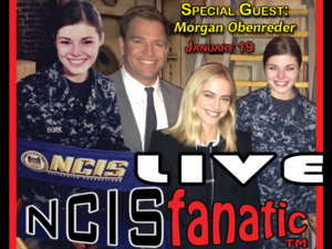 Fans Discuss NCIS, NCIS: Los Angeles and NCIS: New Orleans — Hosted by NCISfanatic [John] & Powerline.TV for NCIS Fans — Tuesday 7pm/ET 4pm/PT at LIVE.NCISfanatic.com with Special Guest, Morgan Obenreder