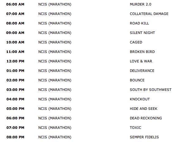 Monday, February 21, 2011 (6:00am until 9:00pm ET — 15 NCIS Episodes back-to-back!)