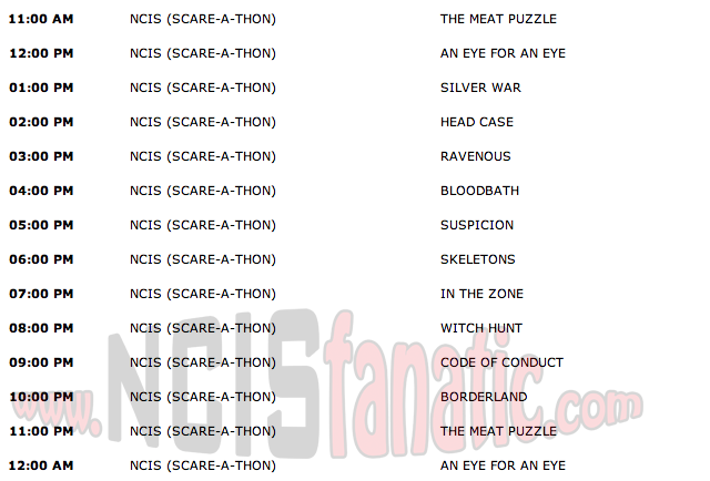 Saturday, October 29, 2011 (11:00am until 1:00am ET — 14 NCIS Episodes back-to-back!)