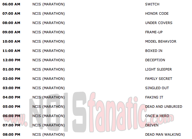 Monday, October 10, 2011 (6:00am until 9:00pm ET — 15 NCIS Episodes back-to-back!)