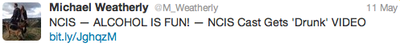 "Michael Weatherly ""Tweet"" on Twitter 5/11/12"