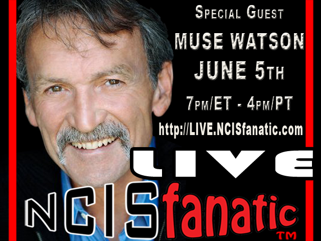 NCISfanatic LIVE: MUSE WATSON — Mike Franks on NCIS — Interview on June 5th 2012