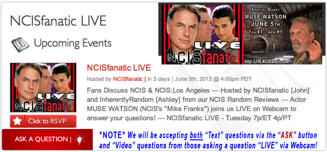 "NCISfanatic LIVE: Meet MUSE WATSON — ""Mike Franks"" on the CBS Television Series NCIS — Tuesday June 5th - 7pm/ET"