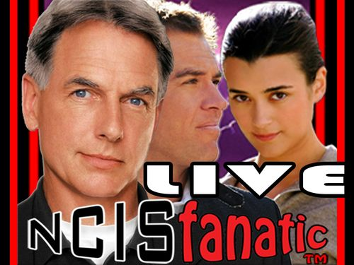 NCISfanatic LIVE Webcast — Fans Discuss NCIS & NCIS:Los Angeles — Hosted by NCISfanatic [John] & InherentlyRandom [Ashley] at LIVE.NCISfanatic.com - Tuesdays 7pm/ET