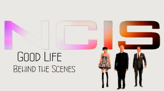 Fan-Video: NCIS CAST - Behind the scenes - Good Life