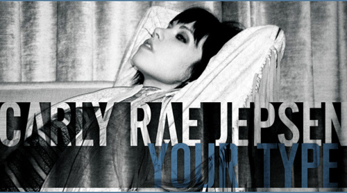 "On JLR.fm - Carly Rae Jepsen ""Your Type"" (VIDEO)"